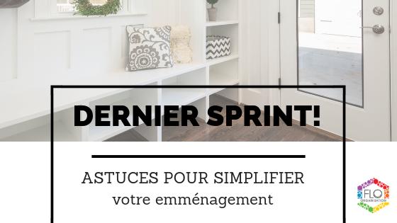 Dernier sprint!  Astuces pour simplifier votre emménagement