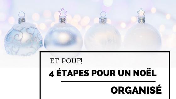 4 étapes pour un Noël organisé et à votre image!