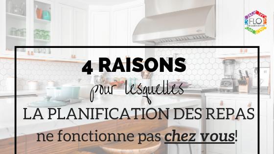 4 raisons pour lesquelles la planification des repas ne fonctionne pas… chez vous!